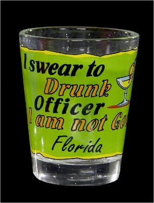 "Funny Shot Glass  ""I Swear to Drunk officer, I am not God."" (Custom Imprint Available)"